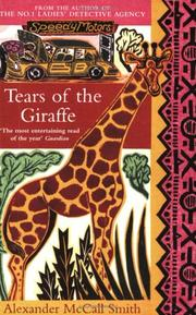 Cover of: Tears of the Giraffe (No. 1 Ladies Detective Agency)
