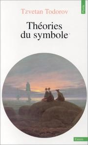 Cover of: Théories du symbole | Tzvetan Todorov