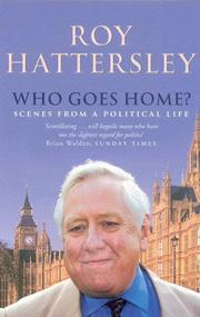 Cover of: Who goes home? | Roy Hattersley