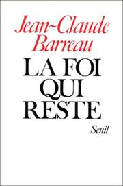 Cover of: La foi qui reste