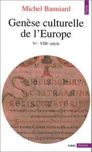 Cover of: Genèse culturelle de l'Europe