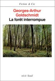 Cover of: La forêt interrompue