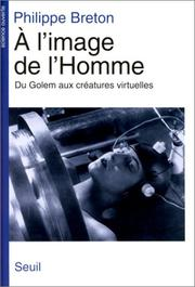 Cover of: A l'image de l'homme by Philippe Breton