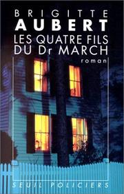 Cover of: Les quatre fils du Docteur March