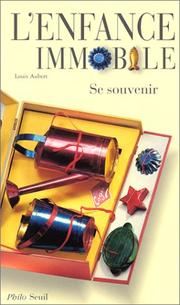 Cover of: L' enfance immobile
