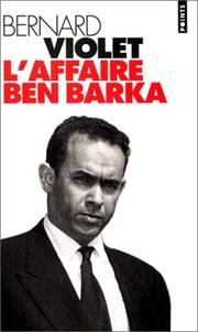L' affaire Ben Barka by Bernard Violet