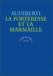 Cover of: La forteresse et la marmaille