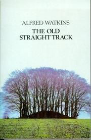 Cover of: The Old Straight Track
