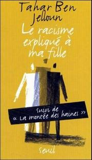 Cover of: Le racisme expliqué à ma fille