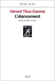 Cover of: L' élancement: éloge de Hart Crane
