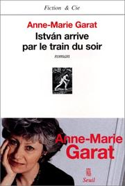 Cover of: István arrive par le train du soir