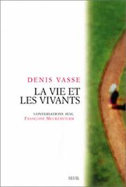 Cover of: La vie et les vivants