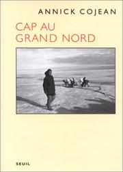 Cover of: Cap au Grand Nord