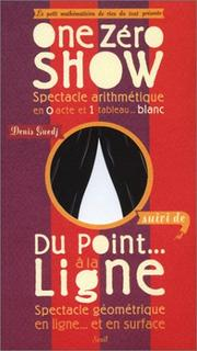"Cover of: One Zéro Show, suivi de "" Du point à la ligne """