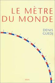Cover of: Le Mètre du monde