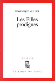 Cover of: Les filles prodigues