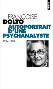 Cover of: Autoportrait d'une psychanalyste: 1934-1988