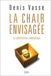 Cover of: La Chair envisagée