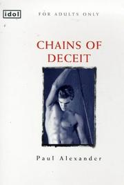 Chains of Deceit (Idol) by Paul C. Alexander