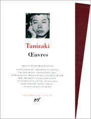 Cover of: Tanizaki: Oeuvres, tome 1
