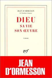 Cover of: Dieu, sa vie, son oeuvre