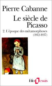 Cover of: Le Siècle de Picasso, tome 2