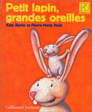 Cover of: Petit lapin, grandes oreilles