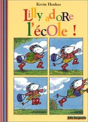Cover of: Lilly adore l'école !