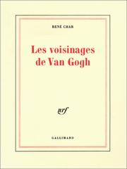 Cover of: Les voisinages de Van Gogh