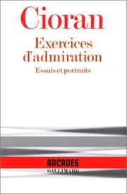 Cover of: Exercices d'admiration: essais et portraits