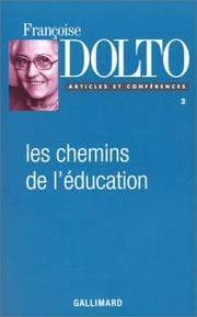 Cover of: Les chemins de l'éducation