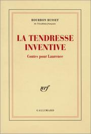 Cover of: La tendresse inventive