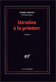 Cover of: Attention à la peinture