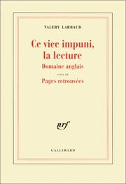 Cover of: Ce vice impuni, la lecture ..