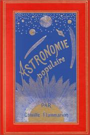 Cover of: Astronomie populaire: a general description of the heavens
