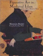 Cover of: Figurative Art in Medieval Islam and the Riddle of Bihzad of Herat | Barry, Michael