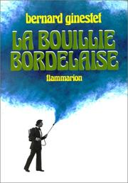 Cover of: La bouillie bordelaise