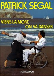 Viens la mort, on va danser by Patrick Segal