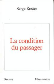 Cover of: La condition du passager