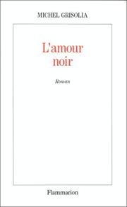 Cover of: L' amour noir