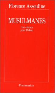 Cover of: Musulmanes, une chance pour l'islam