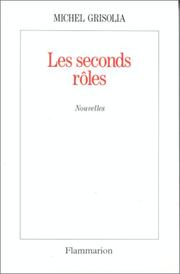 Cover of: Les seconds rôles