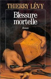 Cover of: Blessure mortelle