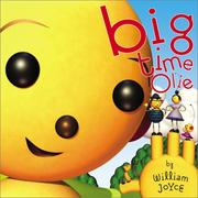 Cover of: Big time Olie | Joyce, William