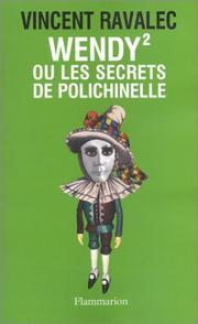 Cover of: Wendy 2, ou, Les secrets de Polichinelle