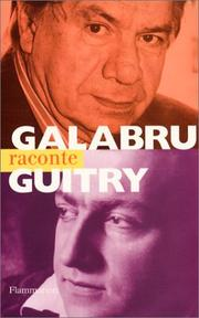 Cover of: Galabru raconte Guitry