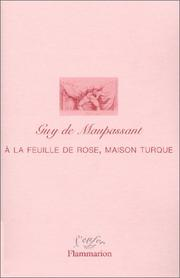 Cover of: A la feuille de rose, maison turque