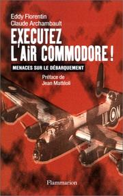 Cover of: Exécutez l'Air Commodore!
