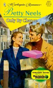 Only By Chance (Harlequin Romance, 3537)