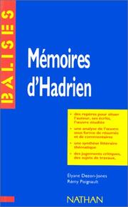 Mémoires d'Hadrien by Marguerite Yourcenar